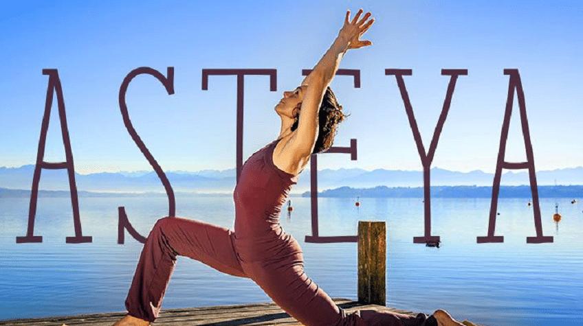 Asteya forma parte de la primera rama de Yoga YAMA