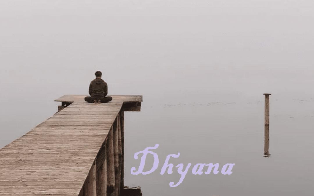 "Séptima rama del Yoga ""DHYANA"""